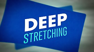 Deep Stretching